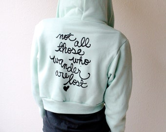 "Tolkien Quote ""Not all those who wander are lost""- Zip-up Hoodie in Mint. Made To Order"