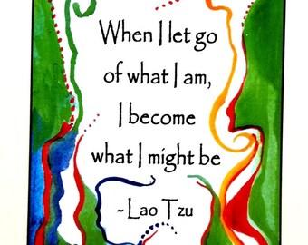 When I Let Go LAO TZU College Dorm Yoga Meditation Inspirational Eating Disorder Motivation Recovery Gift Heartful Art by Raphaella Vaisseau