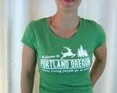 Welcome to Portland, Where Young People go to Retire womens tshirt