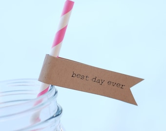 """Printable """"best day ever"""" Straw or Cupcake Flags - 15 per page - DIY - Vintage Wedding Birthday Baby Shower Favor Decor - Drink Tag"""