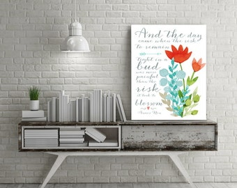 Teen Girl Room Decor Graduation gift Anais Nin Quote Encouragment gifts Kitchen decor Floral Girl Room Art Inspirational gifts Nursery Art
