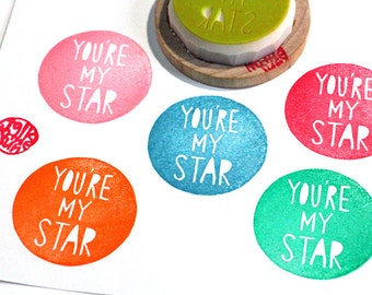 you're my star stamp. hand carved rubber stamp. teacher's stamp. birthday wedding children's day scrapbooking. diy gift tags and cards