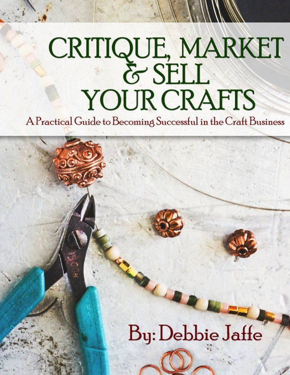 Ebook critique market sell your crafts a practical guide for Crafts for selling at market