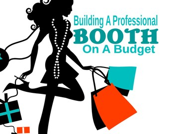 Build a Professional Vendor Booth on a Budget. -EBOOK-Instant download