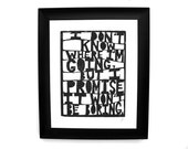 LINOCUT PRINT - David Bowie quote I don't know where I'm going but it won't be boring typographic poster - letterpress