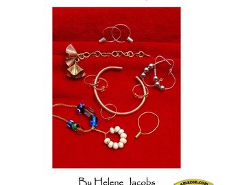 Ancient Wire II-An illustrated guide to making jewelry from Viking,Roman&other ancient cultures-including example artifacts by Helene Jacobs