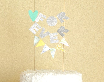Forever Glittered Circus Wedding Cake Topper Decoration / Cake bunting / Mint Yellow Wedding Cake Banner / Wedding Table Idea