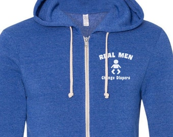 Valentine's Gift Mens Hoodies Sweatshirt Real Men Change Diapers Hooded Full Zip Sweatshirt Father's Day Gift Dad Gift Husband Gift