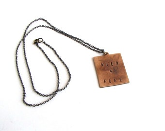 wild & free necklace . hand stamped copper necklace . mens / womens jewelry . personalized necklace