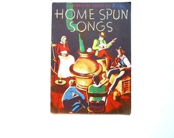 Homespun Songs, a Vintage Songbook, 1935