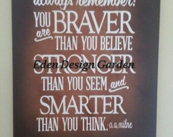 Always remember you are Braver than you believe Winnie the Pooh quote  lighted canvas artwork in rusty brown