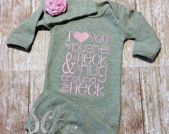 Baby gown coming home outfit I love you Bushel and a Peck Girl