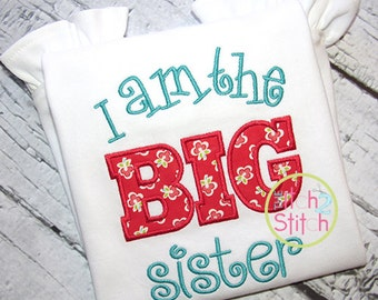 I am the BIG Sister Applique And Embroidery Design For Machine Embroidery INSTANT DOWNLOAD now available