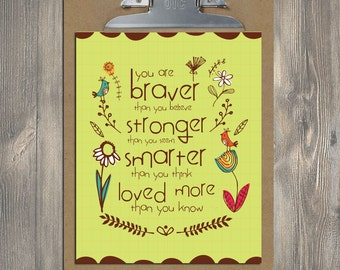 Christian Gift, Scripture art, You are Braver, Christian art print