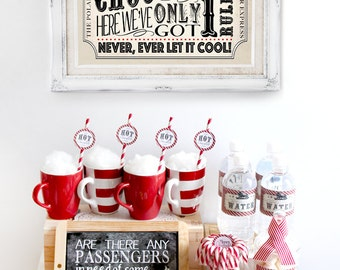 Polar Express Hot Chocolate Pack Red - INSTANT DOWNLOAD - Partially Editable & Printable Birthday Christmas Party Decorations, Decor, Sign