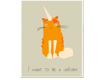i Wanna be a Unicorn Modern Home Decor, Funny Cat Unicorn Print, Wall Art, Nursery Decor, Unicorn Decoration, Typographic Poster, Handdrawn