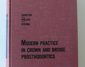 vintage medical textbook, Modern Practice in Crown and Bridge Prosthodontics, 1968, free shipping, from Diz Has Neat Stuff