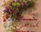 Give Thanks - Fine Art - 5 x 7 or 8 x 10