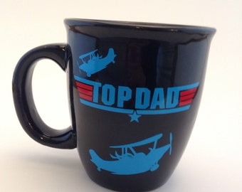 Gift For Dad- Gift for Him- Gift For Husband - Top Dad Coffee cup - Father's Day coffee cup - Coffee Mug For Dad - Custom Mug -