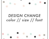 Design Customization - Color, Size, Font
