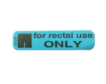 For Rectal Use Only Stickers (100)
