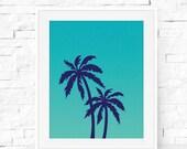 Turquoise Palm Tree Print - Teal Palm Tree - Blue Palm Tree Wall Art - Printable Art - Summer Art - California Print - Turquoise, Teal, Aqua