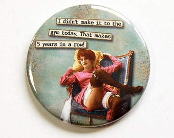 Funny mirror, Humor, Pocket mirror, Purse mirror, glass mirror, mirror, mirror for purse, exercise, going to the gym, gift for friend (4668)