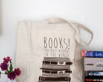 Books! The Best Weapons in the World! - Tote Bag