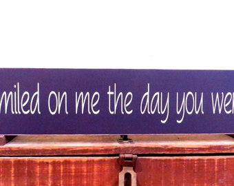 Wood sign - God smiled on me the day you were born - baby shower gift - wall hanging made from solid pine wood