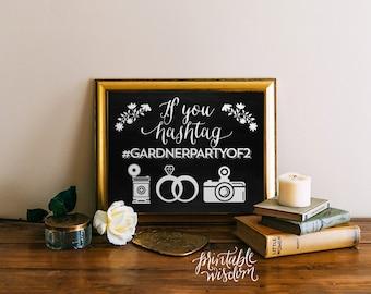 Wedding hashtag sign printable chalkboard If you hashtag, wedding sign, wedding decor print art DIY, Printable Wisdom, wedding decoration