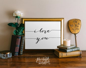 Quote Print, Printable wall art decor poster, Inspirational love, digital typography calligraphy, I love you wedding anniversary nursery