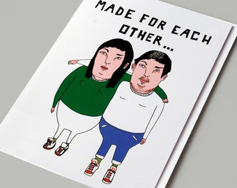 Funny Valentine Card - Anti-Valentine - Dark Humour Romantic Card - Funny Relationship Card - Made For Each Other