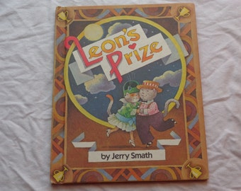 "Vintage Kids Hardcover Book, ""Leon's Prize"" by Jerry Smath. From Parents Magazine Press, 1987."