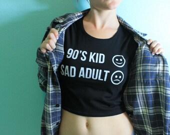 90's kid sad Adult Crop Top