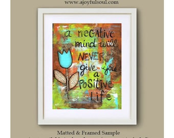 A Negative Mind...Positive Life - Art Print 8 x 10, Happy Inspirational Word Art, Painting Quotes, Tulip Flower, Spiritual Family Yoga