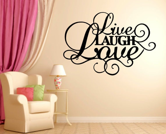 Live Laugh Love Vinyl Quote Home Decor Decorating By