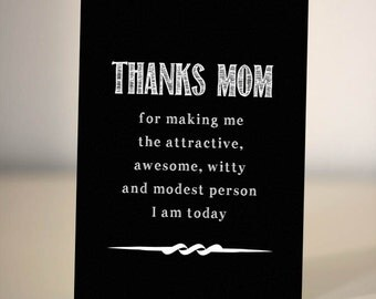Funny Card for Mom/Mom - Chalkboard card - Thanks Mom - Mother's day card