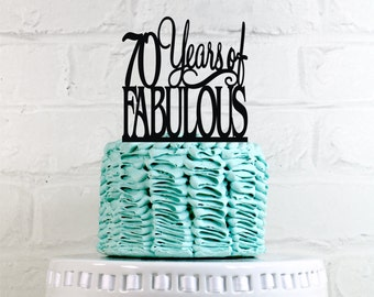 70 Years of Fabulous 70th Birthday Cake Topper or Sign