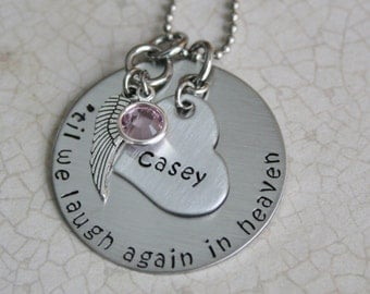 Memorial necklace Til we laugh again in heaven hand stamped jewelry Memorial gift loss of a loved one Remembrance jewelry Custom name