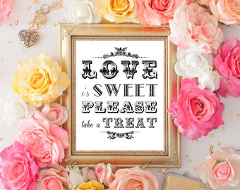 8 x 10 Love is Sweet Please Take a Treat - Wedding Table Sign for Candy Buffet or Dessert Table - PRINTED