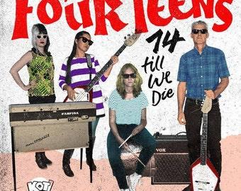 """Thee Four Teens - """"14 till we die""""  Record - Garage /Punk/Pop - Spain"""