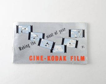 Vintage Making The Most Of Your Cine Camera Kodak Film Booklet Guide 1950s