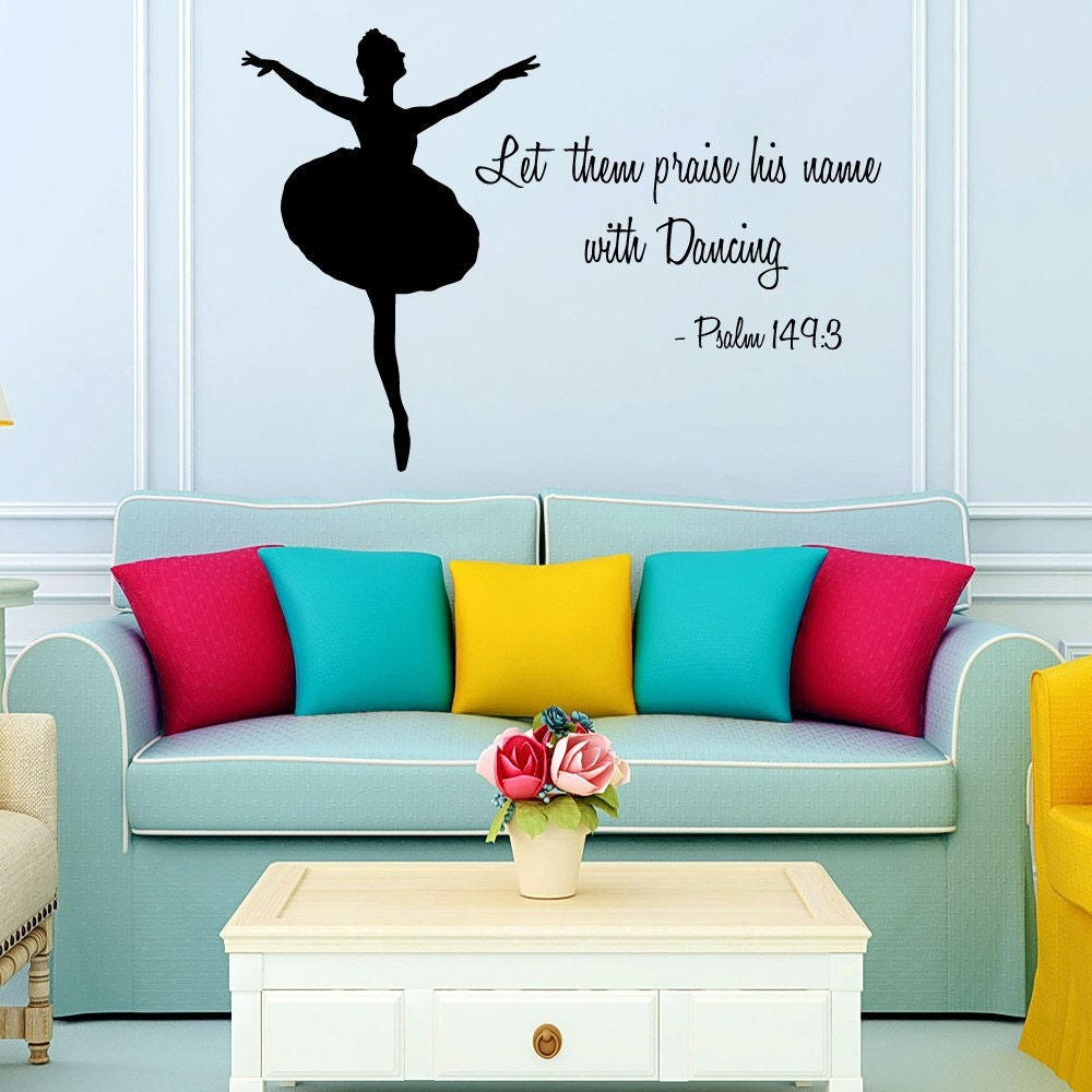 Ballerina wall decals quote girl dancer psalm 149 3 by for Ballerina wall mural