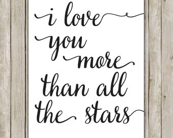8x10 I Love You More Than All The Stars Print, I Love You Typography Print, Nursery Wall Art, Nursery Poster, Instant Digital Download