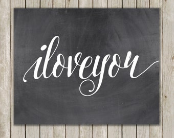 8x10 I Love You Chalkboard Printable Art, Love Print, Typography Print, Typography Art, Chalkboard Poster, Wall Art Decor, Instant Download
