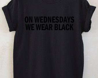On Wednesdays We Wear Black Unisex Tshirt