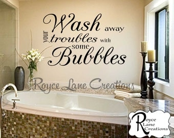 Wash Away Your Troubles with Some Bubbles Bathroom Wall Decal