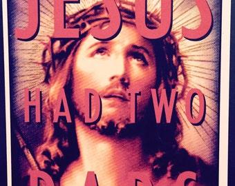 Heathens Greetings - Jesus Had Two Dads - Atheist/Alternative Christmas Card