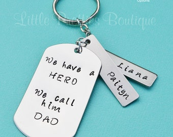 Hero Dad Key Chain, We have a hero We call him dad, Father's Day gift, Dad Key Chain, Hand Stamped, Personalized