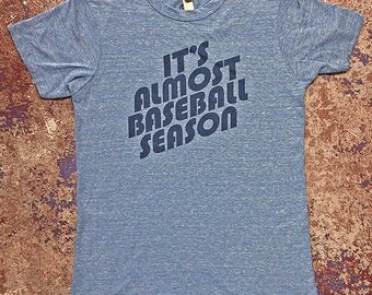 It's Almost Baseball Season Tee-Blue-Alternative Apparel